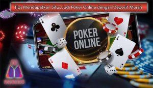Cara-Mudah-Menemukan-Layanan-Deposit-Murah-Judi-Poker-Online